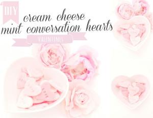 cream cheese mint conversation hearts