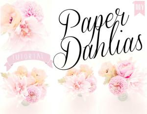 paper dahlias tutorial