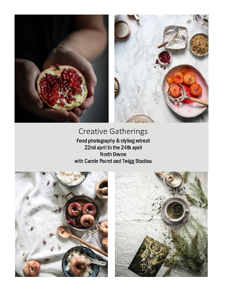 creative gatherings – registration for food styling retreat in north Devon